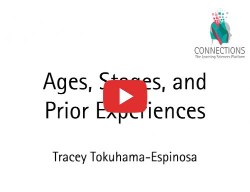 Ages, Stages, and Prior Experiences