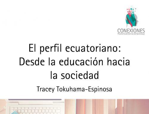 El perfil ecuatoriano: Desde la educación hacia la sociedad