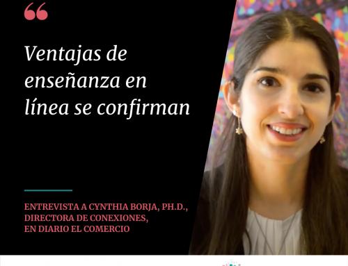 Ventajas de la enseñanza en línea se confirman, por Cynthia Borja, Ph.D.